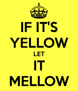 if-it-s-yellow-let-it-mellow
