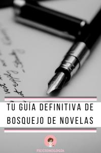 Guía definitiva de bosquejo de novelas josefina llanos ficcionologia